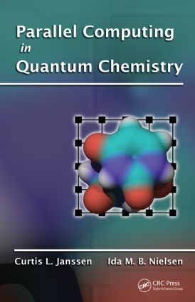 Parallel Computing in Quantum Chemistry: 1st Edition (Hardback) book cover