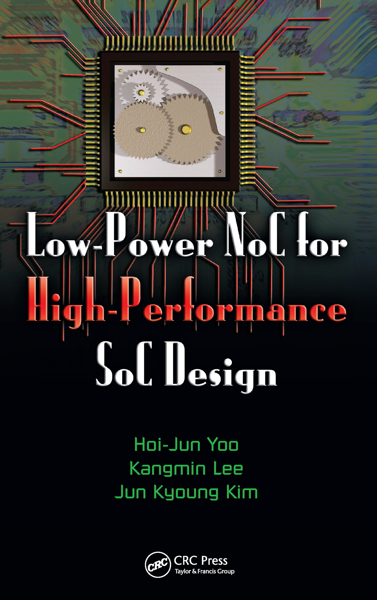 Low-Power NoC for High-Performance SoC Design: 1st Edition (Hardback) book cover