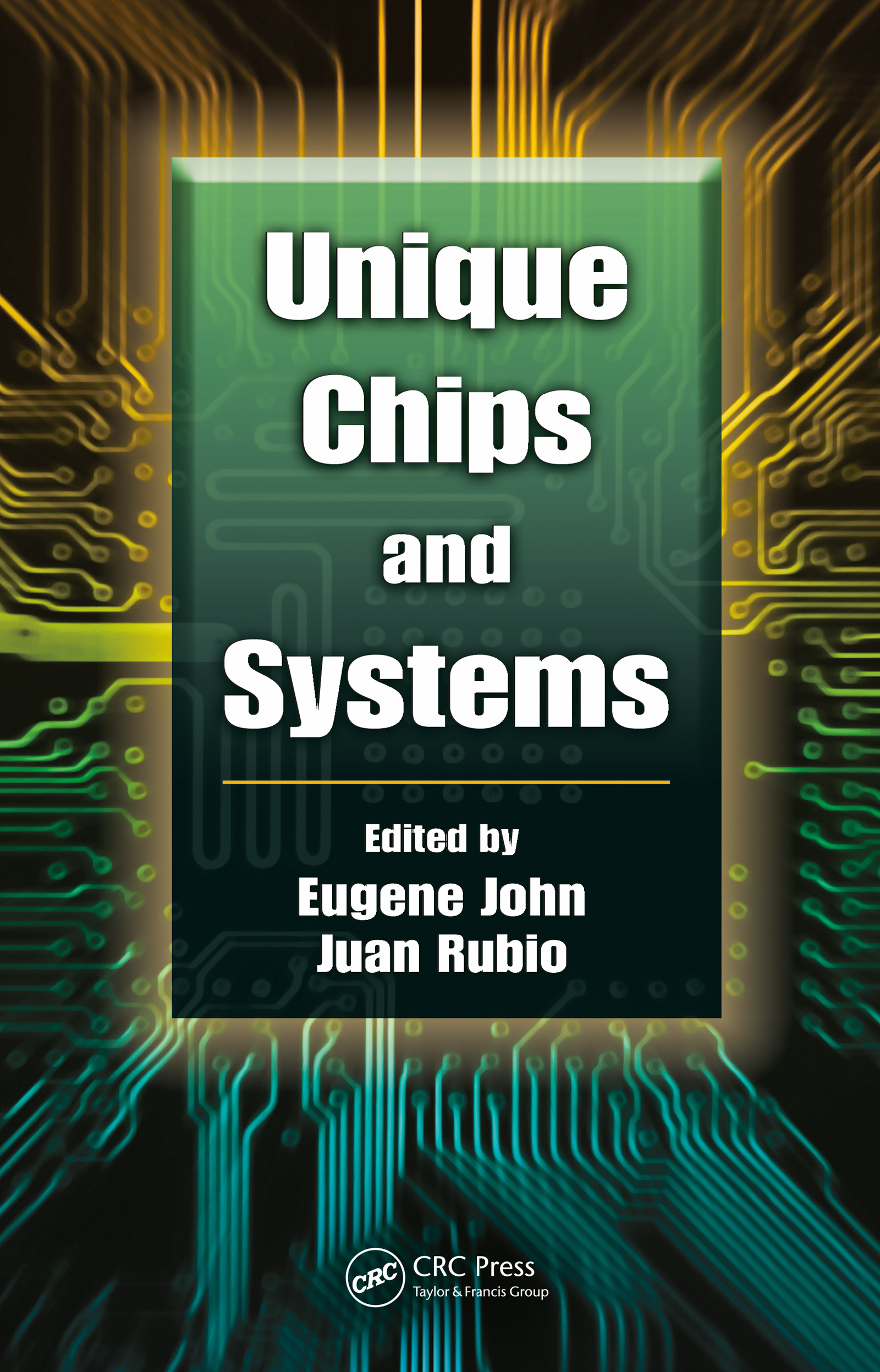 Unique Chips and Systems: 1st Edition (Hardback) book cover