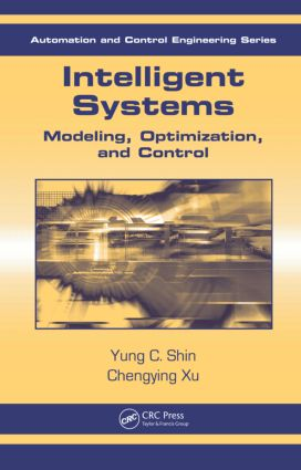 Intelligent Systems: Modeling, Optimization, and Control, 1st Edition (Hardback) book cover