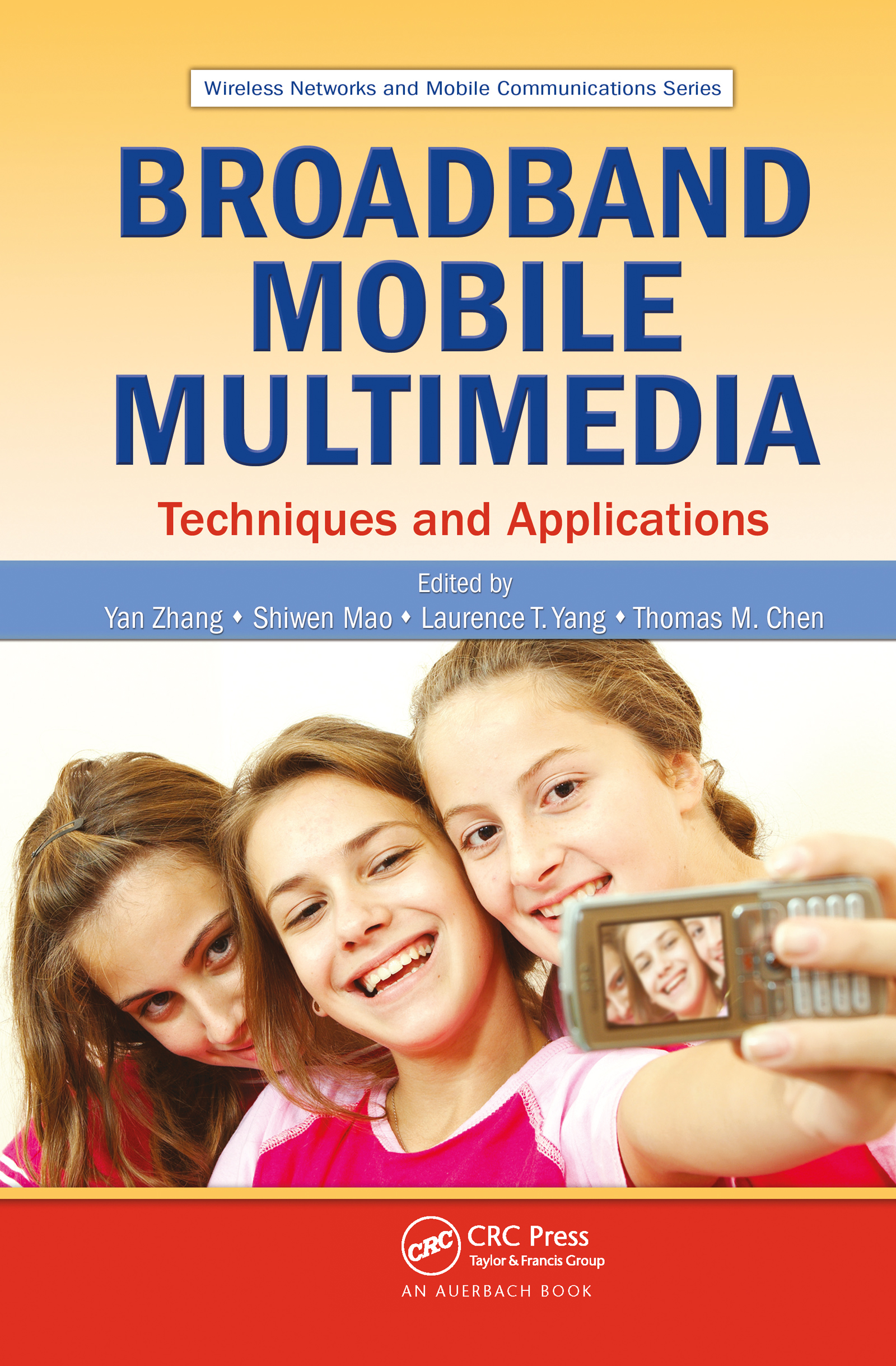 Broadband Mobile Multimedia: Techniques and Applications (Hardback) book cover