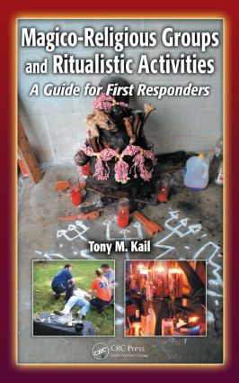 Magico-Religious Groups and Ritualistic Activities: A Guide for First Responders book cover