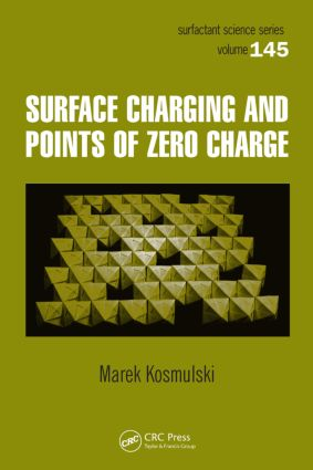 Surface Charging and Points of Zero Charge: 1st Edition (Hardback) book cover