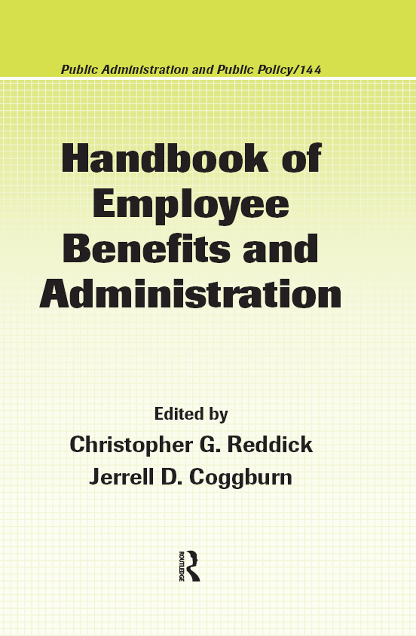 Handbook of Employee Benefits and Administration (Hardback) book cover