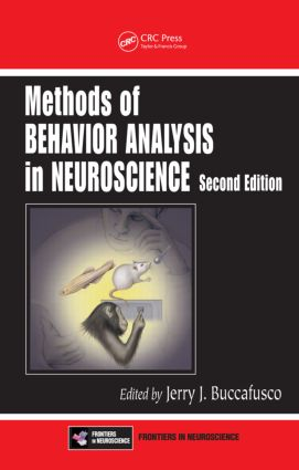 Methods of Behavior Analysis in Neuroscience: 2nd Edition (Hardback) book cover