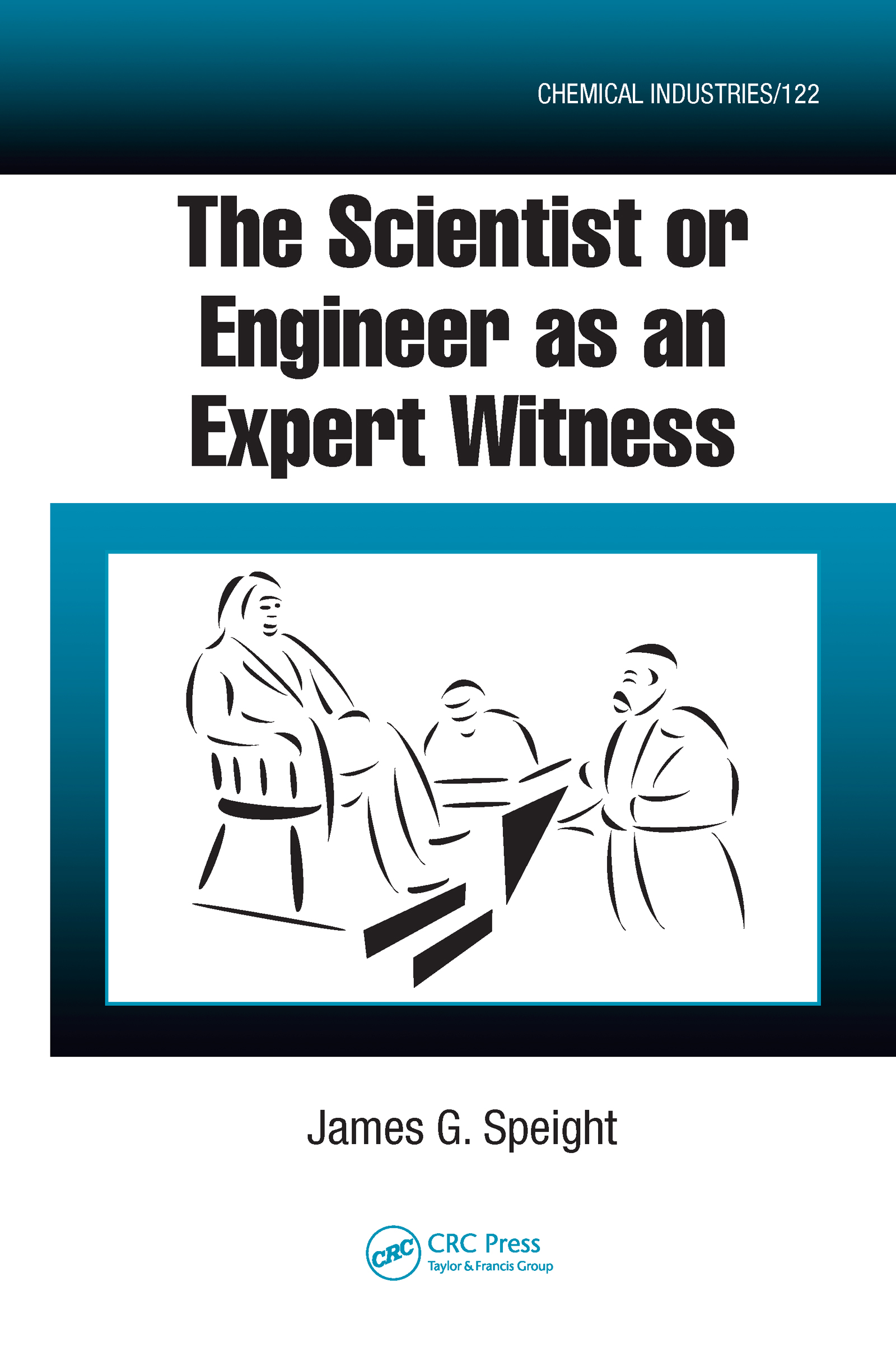The Scientist or Engineer as an Expert Witness book cover