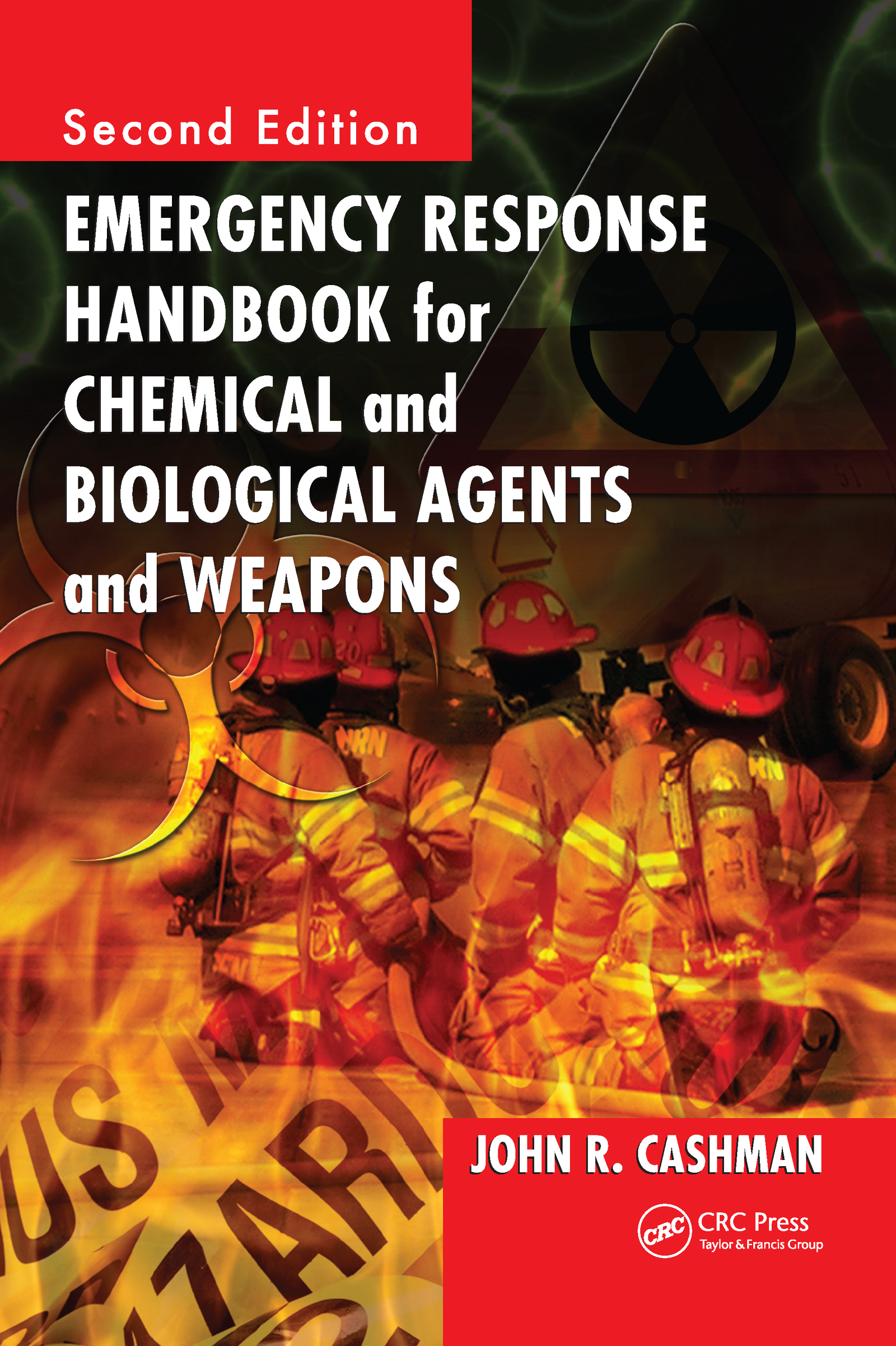 Emergency Response Handbook for Chemical and Biological Agents and Weapons book cover