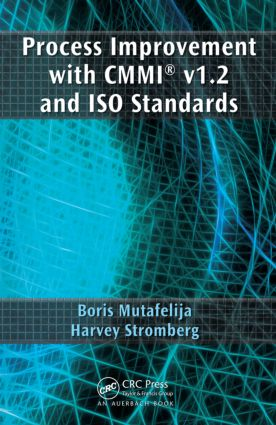 Process Improvement with CMMI® v1.2 and ISO Standards: 1st Edition (Hardback) book cover