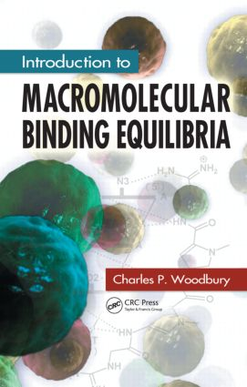 Introduction to Macromolecular Binding Equilibria: 1st Edition (Hardback) book cover