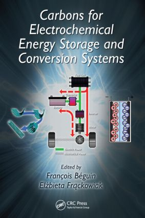 Carbons for Electrochemical Energy Storage and Conversion Systems: 1st Edition (Hardback) book cover