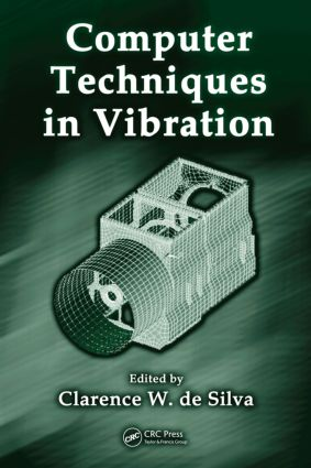 Computer Techniques in Vibration: 1st Edition (Hardback) book cover