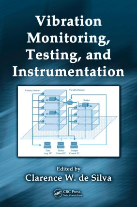 Vibration Monitoring, Testing, and Instrumentation book cover