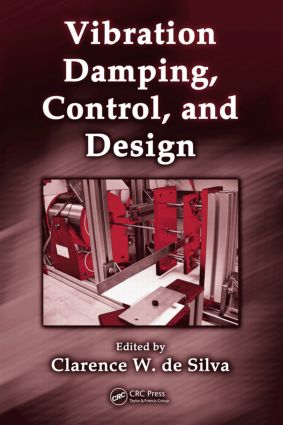 Vibration Damping, Control, and Design: 1st Edition (Hardback) book cover