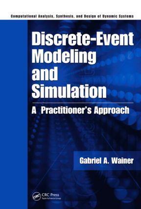 Discrete-Event Modeling and Simulation: A Practitioner's Approach, 1st Edition (Hardback) book cover