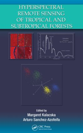 Hyperspectral Remote Sensing of Tropical and Sub-Tropical Forests: 1st Edition (Hardback) book cover