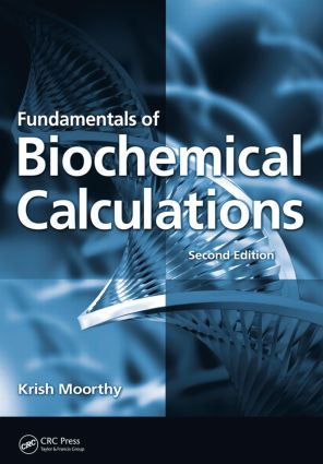 Fundamentals of Biochemical Calculations: 2nd Edition (Paperback) book cover