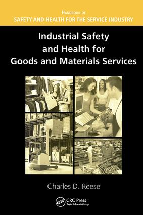 Industrial Safety and Health for Goods and Materials Services: 1st Edition (Hardback) book cover