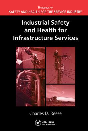 Industrial Safety and Health for Infrastructure Services: 1st Edition (Hardback) book cover
