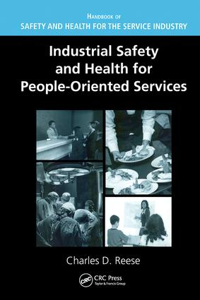 Industrial Safety and Health for People-Oriented Services: 1st Edition (Hardback) book cover