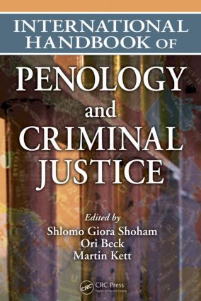 International Handbook of Penology and Criminal Justice: 1st Edition (Hardback) book cover