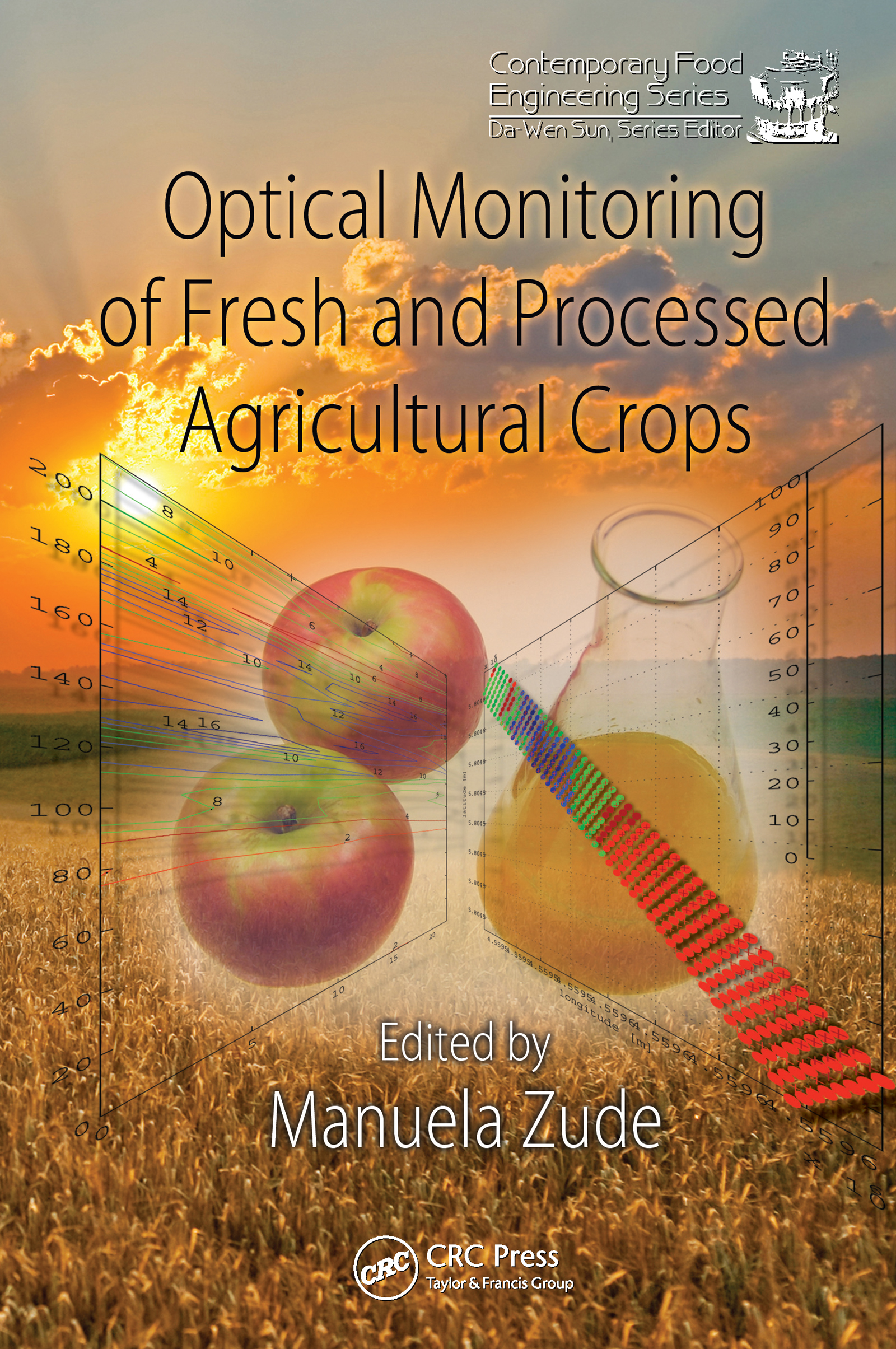 Optical Monitoring of Fresh and Processed Agricultural Crops: 1st Edition (Hardback) book cover