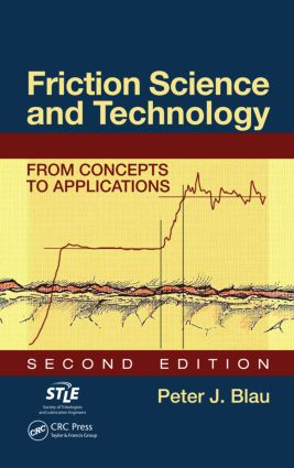 Friction Science and Technology: From Concepts to Applications, Second Edition book cover