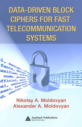Data-driven Block Ciphers for Fast Telecommunication Systems: 1st Edition (Hardback) book cover