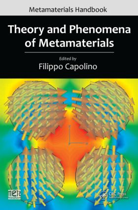 Theory and Phenomena of Metamaterials: 1st Edition (Hardback) book cover