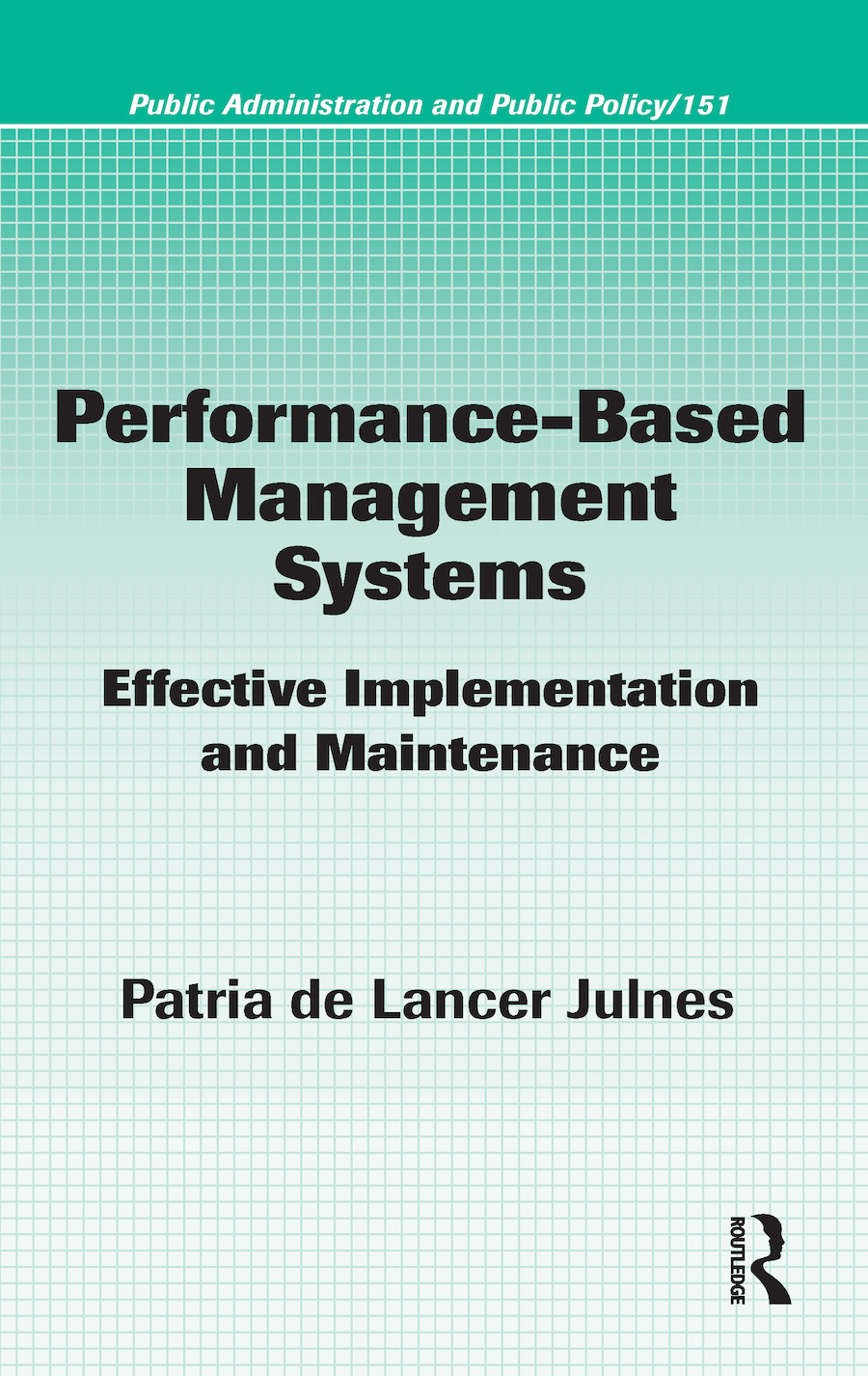 Performance-Based Management Systems: Effective Implementation and Maintenance book cover