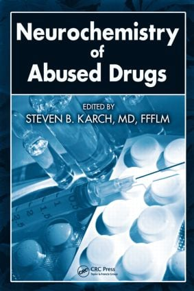 Neurochemistry of Abused Drugs: 1st Edition (Hardback) book cover