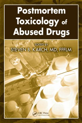 Postmortem Toxicology of Abused Drugs: 1st Edition (Hardback) book cover