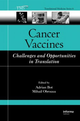 Cancer Vaccines: Challenges and Opportunities in Translation book cover