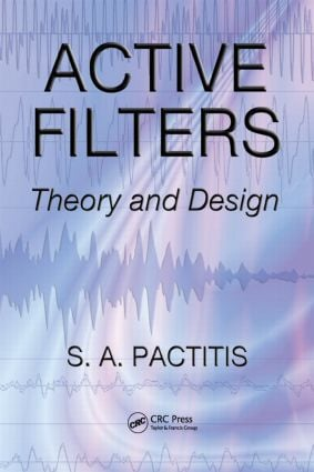 Active Filters: Theory and Design, 1st Edition (Hardback) book cover