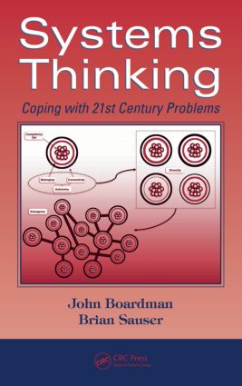 Systems Thinking: Coping with 21st Century Problems, 1st Edition (Hardback) book cover