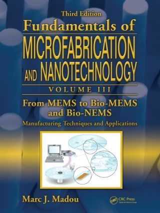 From MEMS to Bio-MEMS and Bio-NEMS: Manufacturing Techniques and Applications, 1st Edition (Hardback) book cover