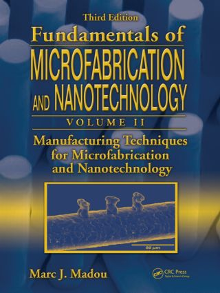 Manufacturing Techniques for Microfabrication and Nanotechnology: 1st Edition (Hardback) book cover