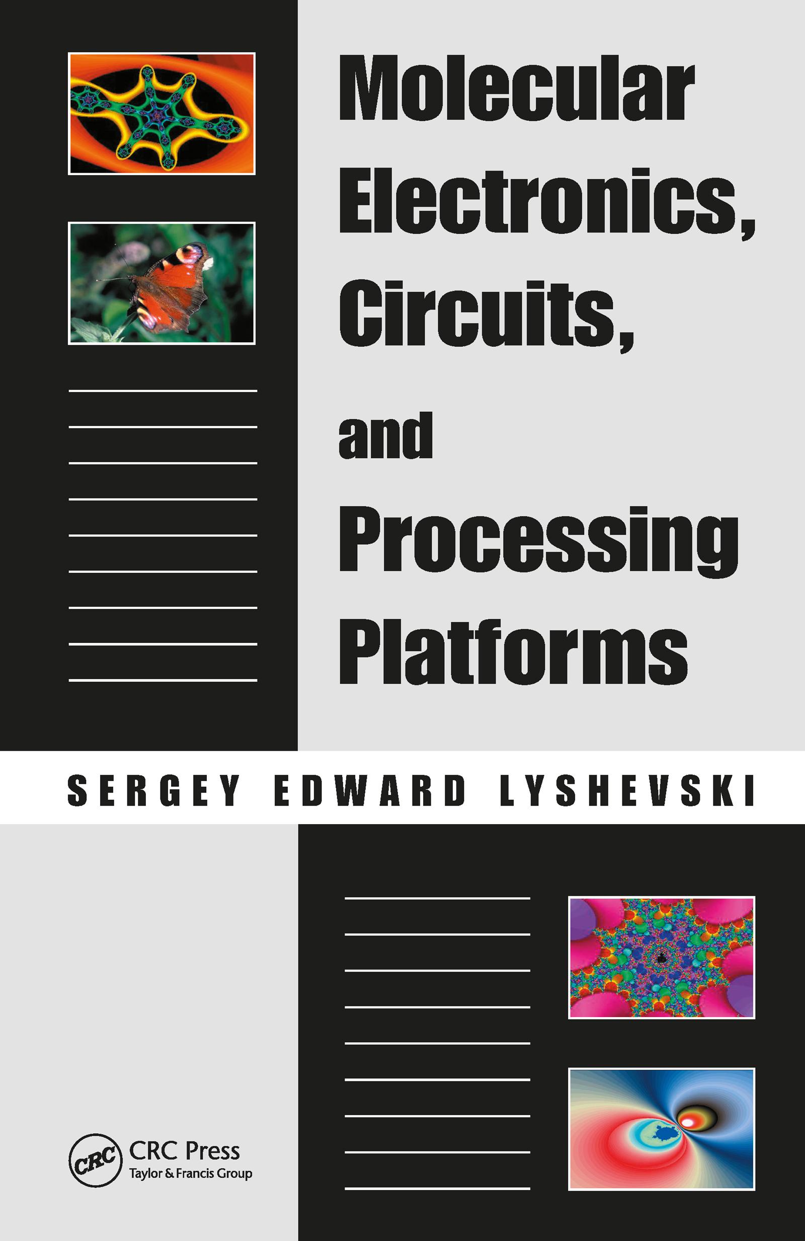 Molecular Electronics, Circuits, and Processing Platforms: 1st Edition (Hardback) book cover
