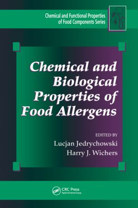 Chemical and Biological Properties of Food Allergens: 1st Edition (Hardback) book cover