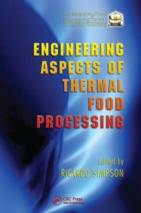 Engineering Aspects of Thermal Food Processing: 1st Edition (Hardback) book cover
