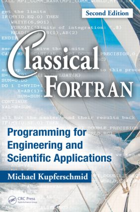 Classical Fortran: Programming for Engineering and Scientific Applications, Second Edition, 2nd Edition (Paperback) book cover