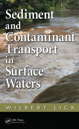 Sediment and Contaminant Transport in Surface Waters: 1st Edition (Hardback) book cover