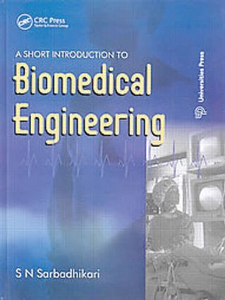 A Short Introduction to Biomedical Engineering: 1st Edition (Hardback) book cover