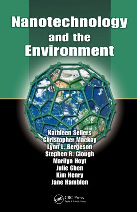 Nanotechnology and the Environment: 1st Edition (Hardback) book cover