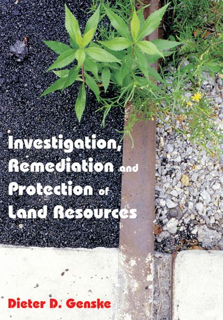Investigation, Remediation and Protection of Land Resources: 1st Edition (Hardback) book cover