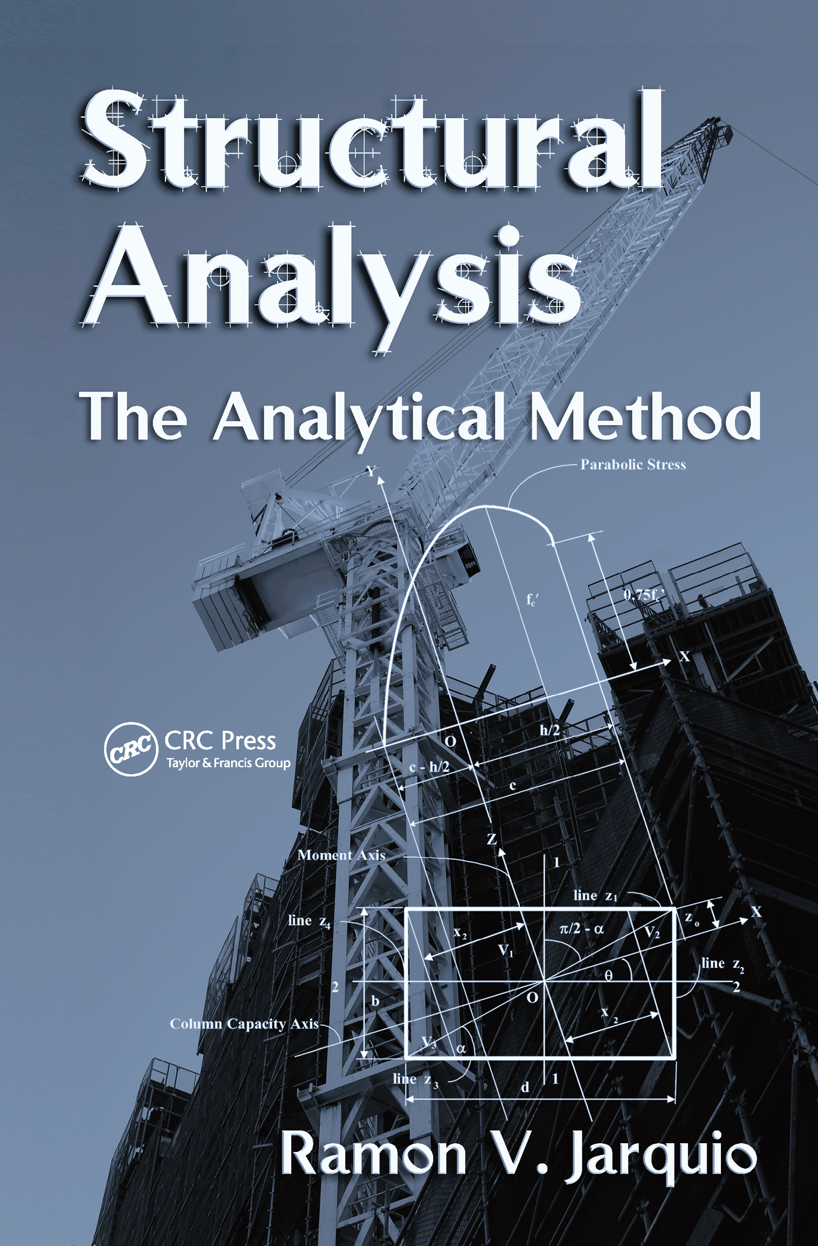 Structural Analysis: The Analytical Method, 1st Edition (Hardback) book cover