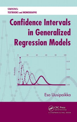 Confidence Intervals in Generalized Regression Models: 1st Edition (Hardback) book cover