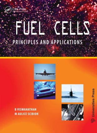 Fuel Cells: Principles and Applications, 1st Edition (Hardback) book cover