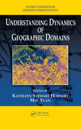 Understanding Dynamics of Geographic Domains: 1st Edition (Hardback) book cover