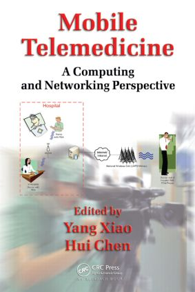 Mobile Telemedicine: A Computing and Networking Perspective (Hardback) book cover