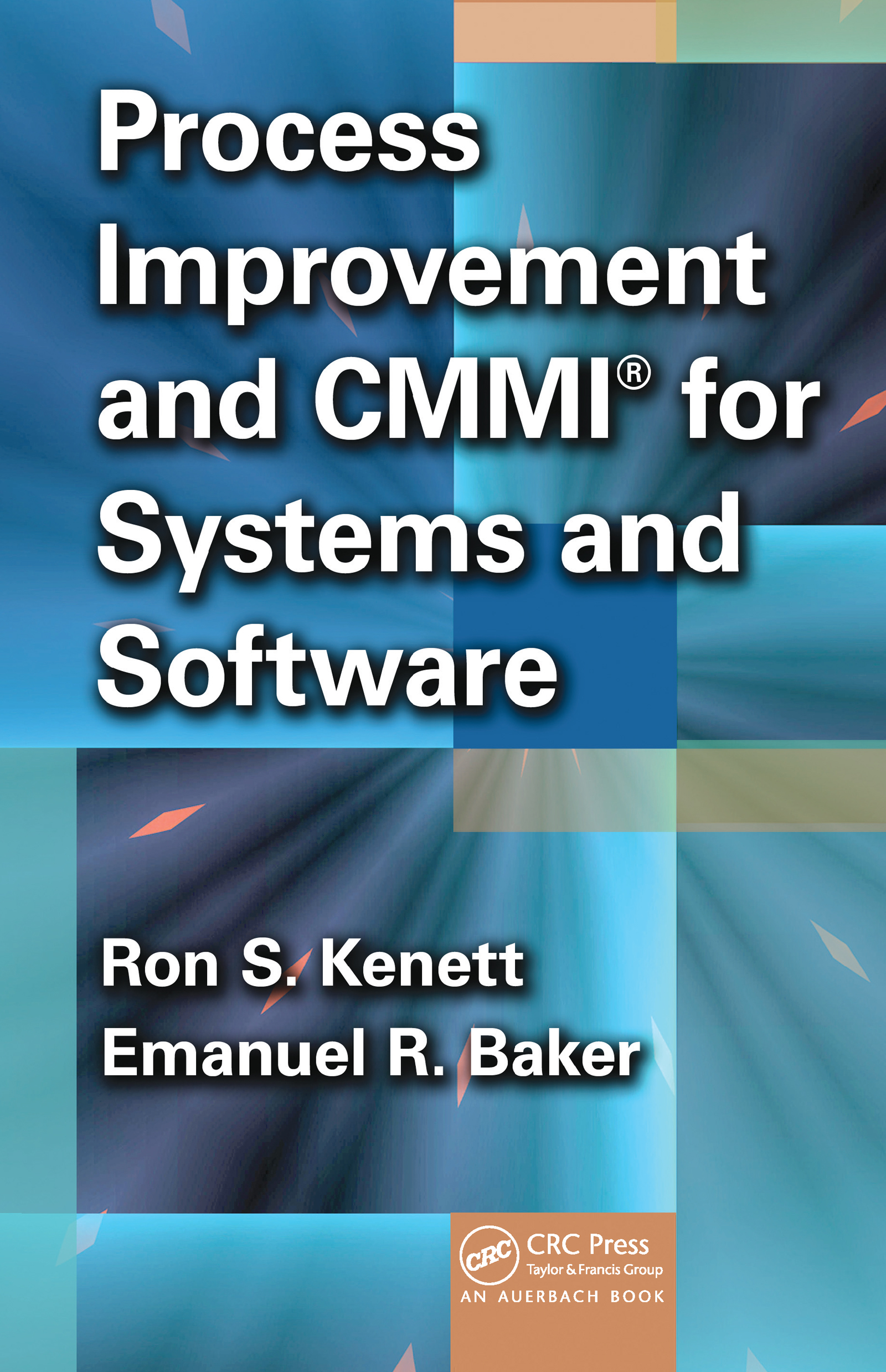 Process Improvement and CMMI® for Systems and Software: 1st Edition (Hardback) book cover